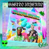 MY IDEAL MIXTAPE #FAIRYBASS666 @GHETTOINFERNO