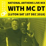 National Anthems Luton with MC DT - Open Format Mix