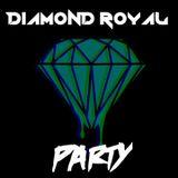 Diamond Royal Party #20 [Powered Djs Guest Mix]