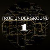 True Underground Vol1