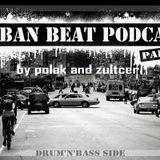 Polak & Zultcer - Urban Beat Podcast #2