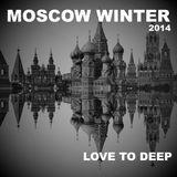 DJ Sergiy Le Bon - Moscow Winter 2014 (Love To Deep)