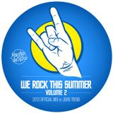 Maestros Del Ritmo vol 2 - We Rock This Summer - 2013 Official Mix By John Trend