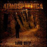 Tino Deep - Atmospherica (November 2016 Bonus Promo Mix)