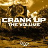 CRANK UP THE VOLUME