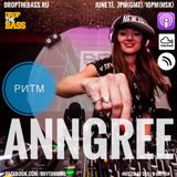 AnnGree - Rhythm Podcast 48 guest mix