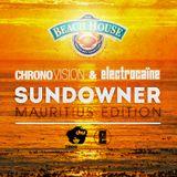 chronovision & electrocaïne - SUNDOWNER | Mauritius Edition | March 2014
