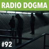 Radio Dogma #92