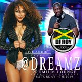 DJ ROY LIVE AT DREAMZ PREMIUM LOUNGE 4.01.19 [LIVE AUDIO]