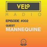VELo Radio Show – Episode #002 – Guest MANNEQUINE