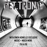 GET.TRONiC show featuring Owen Howells / Shades music 29/4/16