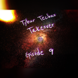 Tybur Techno Takeover Ep.09 - July 26th 2016