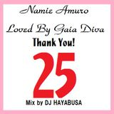 Thank You! Namie Amuro ~Loved By Gaia Diva~