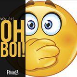 Dubstep | OH, BOI! | wow 015