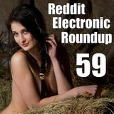 Reddit Electronic Roundup 59
