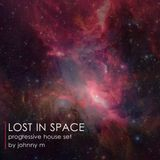 Lost In Space | Progressive House Set