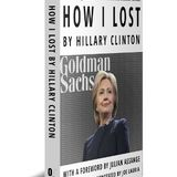 """""""How I Lost"""" sort of by Hillary Clinton - Joe Lauria's book."""