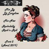 Mix New Rockabilly (Part 2) Avril 2019 By Dj-Eurydice