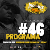 INSANOS DEL HIP HOP PROGRAMA #46 (Toxico+Green)