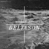 Minder 042 - Deltason