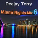 Deejay Terry - Miami Nights Mix 6