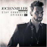 Jochen Miller presents Stay Connected episode 085