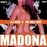 MADONA vol.39 Mixed by DJ HIDE-O & MC BILI-KEN