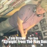 Tam Brown - Straight From The Play Box