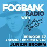 J Paul Getto - Fogbank Radio 037 with Junior Brown