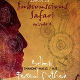 Guest mix for Seldon's Subconscious Safari, Art Style: Techno radio 2014.07.26.
