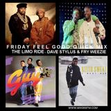 FRIDAY FEEL GOOD QUICK MIX ~ The Limo Ride Party Mix