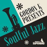 Gordon K - Show 2 - Soulful Jazz