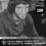 Circles Digital Label Podcast #39 by Vladimir Marinkovic