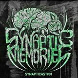 Synaptic Memories_Synapticast#01