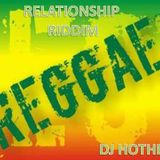 Relationship Riddim Mix - 2009