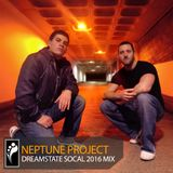 Neptune Project — Dreamstate SoCal 2016 Mix