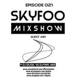 [EPISODE.21] Special GUEST MIX! BY ● DJ DUSK VS DAWN!