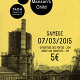 Woodbine + The Act of Humanity + Manson's Child @La Margelle Staffelfelden (07mars2015)
