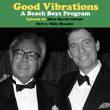 Good Vibrations: Episode 10 — Ricci Martin tribute PT 2 • Billy Hinsche