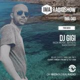Gigi - Ibiza Global Radio (Ibiza Music Artists #040) 11.09.2015