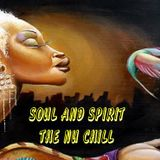 SOUL AND SPIRIT  THE NU CHILL