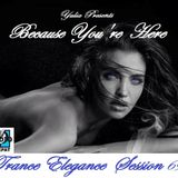 Trance Elegance Session 069 - Because You're Here