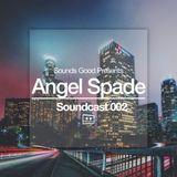 Soundcast 002: Angel Spade