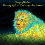 Morning Light - SleepingWater_Dj_Set@Festidays des Lionnes 2015-08-16