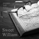 Sweet William - Tall Tales Season 2, Episode 12