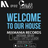 Welcome To Our House Mixmania Records EP 012