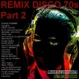 REMIX DISCO 70s PART 2 (Donna Summer,First Choice,Michael Jackson,GQ,Earth Wind and Fire,Diana Ross)