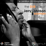 The Dub Side of Saxman Jerry Johnson - A JahMon non-stop compilation