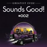 Sounds Good 002 - Greatest Ever! Compiled by Marc Newport