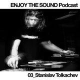 Techno Scene Best Mixes: Stanislav Tolkachev - Enjoy The Sound  (13.02.15)